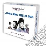 Ladies sing the blues cd musicale di Artisti Vari