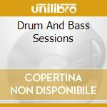 Drum & bass sessions cd musicale