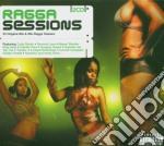 Ragga sessions cd musicale di Artisti Vari
