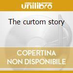 The curtom story cd musicale di Artisti Vari