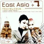 Travelogue - East Asia cd musicale di ARTISTI VARI