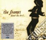 Dance the devil cd musicale di The Frames