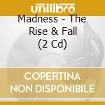 The rise & fall (deluxe ed. 2cd) cd musicale di MADNESS