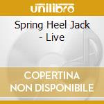 Spring Heel Jack - Live cd musicale di Spring heel jack