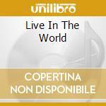 LIVE IN THE WORLD cd musicale di WARE DAVID S.QUERTET