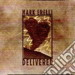 Mark Erelli - Delivered cd musicale di Mark Erelli