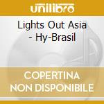 Lights out asia-hy brasil cd cd musicale di Lights out asia