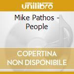 Mike Pathos - People cd musicale di Mike Pathos