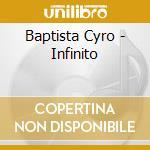 Baptista Cyro - Infinito cd musicale di Cyro Baptista