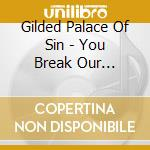 Gilded Palace Of Sin -