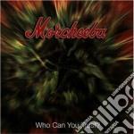 Morcheeba - Who Can U Trust cd musicale di MORCHEEBA