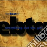 Everything But Girl - Best Of cd musicale di EVERYTHING BUT THE GIRL