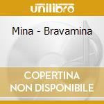 BRAVA cd musicale di MINA