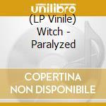 (LP VINILE) Paralyzed lp vinile di WITCH