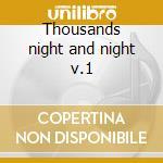 Thousands night and night v.1 cd musicale di Kip Hanrahan