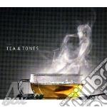 TEA & TONES                               cd musicale di Artisti Vari