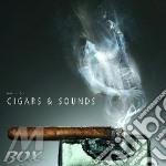 Cigars & sounds cd musicale di ARTISTI VARI