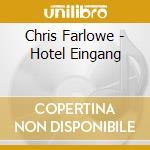 Chris Farlowe - Hotel Eingang cd musicale di Farlowe Chris