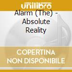 Absolute reality cd musicale di The Alarm
