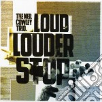 LOUD... LOUDER... STOP                    cd musicale di Neil Cowley