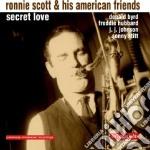 Scott Ronnie - Secret Love cd musicale di Ronnie Scott