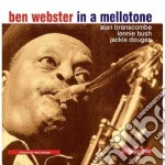 Ben Webster - In A Mellotone cd musicale di Ben Webster