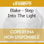 Blake - Step Into The Light cd musicale