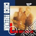Chico Freeman - Lord Riff And Me cd musicale di Chico Freeman