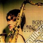 Ingrid Laubrock - Who Is It? cd musicale di Laubrock Ingrid