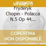9 polonaises 23 mazurkas cd musicale
