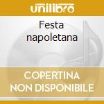 Festa napoletana cd musicale