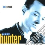 Kick it around - cd musicale di James Hunter