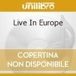 LIVE IN EUROPE                            cd musicale di GARNER LARRY