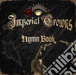 Imperial Crowns - Hymn Book cd musicale di ARTISTI VARI