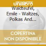 Waldteufel, Emile - Waltzes, Polkas And Galops - Gulbenkian Orchestra cd musicale di Waldteufel