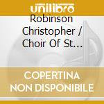 Robinson Christopher / Choir Of St John's College Cambridge - Fear And Rejoice O People - Music For Advent And Christmas cd musicale di Artisti Vari