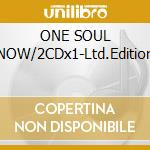 ONE SOUL NOW/2CDx1-Ltd.Edition cd musicale di COWBOY JUNKIES