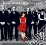 Art Brut - Brillant! Tragic! cd musicale di Brut Art