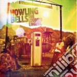 Howling Bells - The Loudest Engine cd musicale di HOWLING BELLS