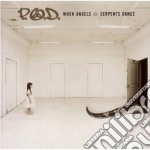 P.O.D. - When Angels And Serp cd musicale di P.O.D.