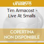 Live at smalls - harrell tom cd musicale di Armacost Tim