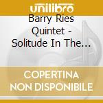 Solitude in the crowd - lovano joe cd musicale di Barry ries quintet