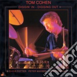 Tom Cohen Quartet - Diggin' In Diggin' Out cd musicale di Tom cohen quartet