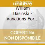 Variations for piano cd musicale di Basinski William