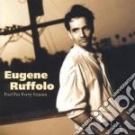 Eugene Ruffolo - Fool For Every Season cd musicale di Ruffolo Eugene