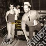 Andy Friedman + Bonus Disc - Taken Man cd musicale di Andy friedman + bonu