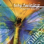 Twining Toby - Chrysalid Requiem cd musicale di Miscellanee
