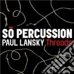 Lansky Paul - Threads cd musicale di Paul Lansky