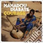 Mamadou Diabate - Courage cd musicale di Mamadou Diabate