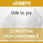 Ode to joy cd musicale